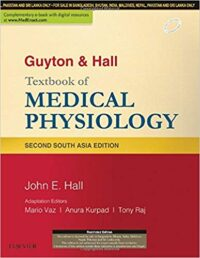 Guyton and Hall Textbook of Medical Physiology 2nd South Asian Edition