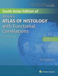 Difiore Atlas of Histology with Functional Correlations by Eroschenko