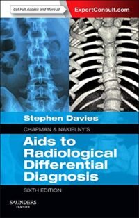 Chapman Aids to Radiological Differential Diagnosis