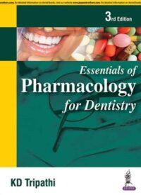 Pharmacology For Dentistry by K D Tripathi