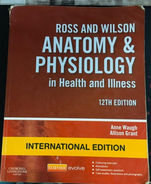 Second Hand Ross And Wilson Anatomy and Physiology in Health and Illness