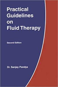 Practical Guidelines on Fluid Therapy by Dr Sanjay Pandya 2nd Edition 2017 Printed Version