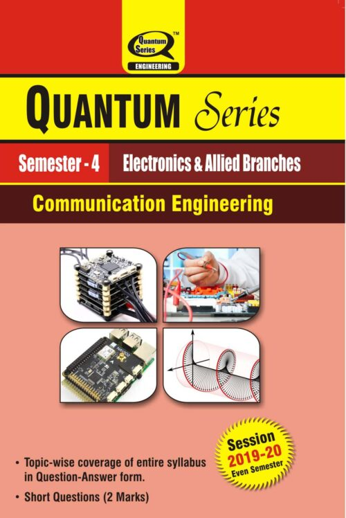 Quantum Series Communication Engineering BTech 4th Sem Electronics And Allied Branches