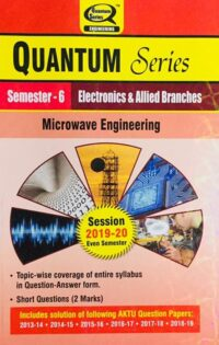 Quantum Series Microwave Engineering BTech 6th Sem Electronics And Allied Branches