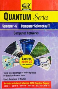 Quantum Series Computer Networks BTech 6th Sem Computer Science And IT
