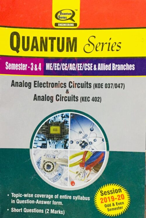 Quantum Series Analog Electronics Circuits And Analog Circuits BTech 2nd Year ME/EC/CE/AG/EE/CSE And Allied Branches