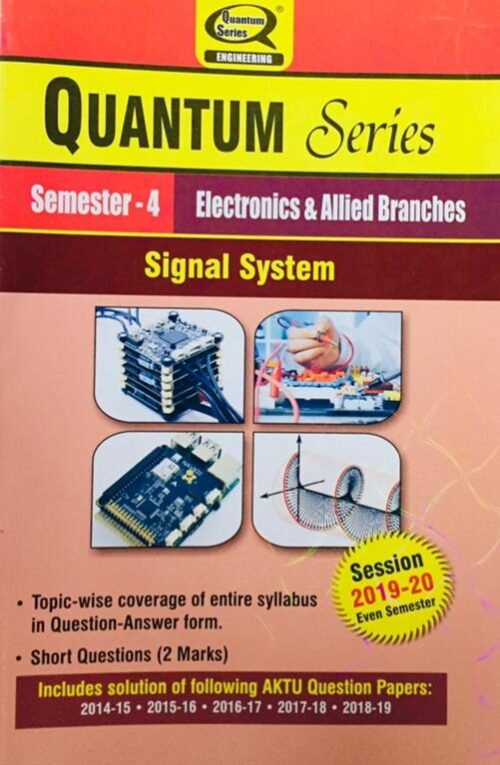 Quantum Series Signal System BTech 4th Sem Electronics And Allied Branches