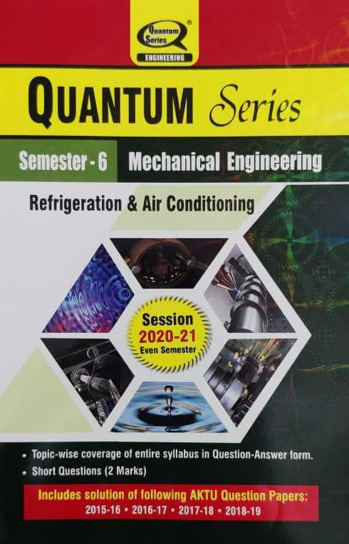 Quantum Series Refrigeration And Air Conditioning BTech 6th Sem Mechanical Engineering