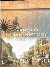 NCERT Themes In Indian History Part III Class 12