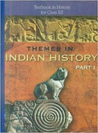 NCERT Themes In Indian History Part I Class 12