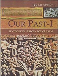 NCERT Our Past 1 Class 6