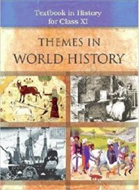 NCERT Themes of World History-Class 11