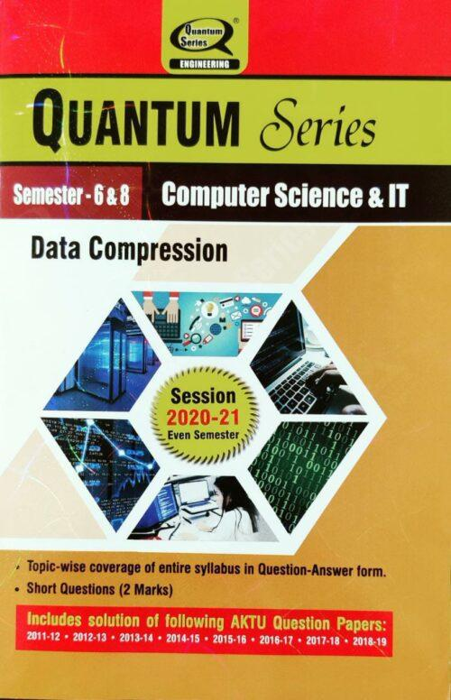 Quantum Series Data Compression for B Tech 6th and 8th Sem CS IT