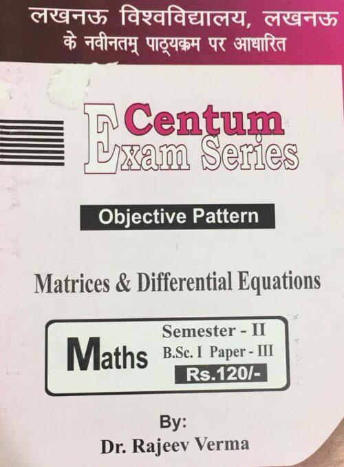 Centum Matrices And Differential Equations BSc 2nd Sem Paper 3 Objective