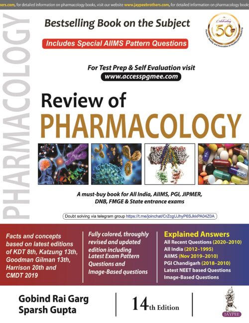 Review of Pharmacology by Gobind Rai Garg and Sparsh Gupta