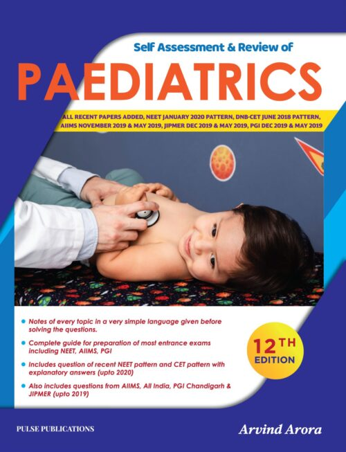 Self Assessment and Review of Paediatrics Arvind Arora New 12th Edition 2020