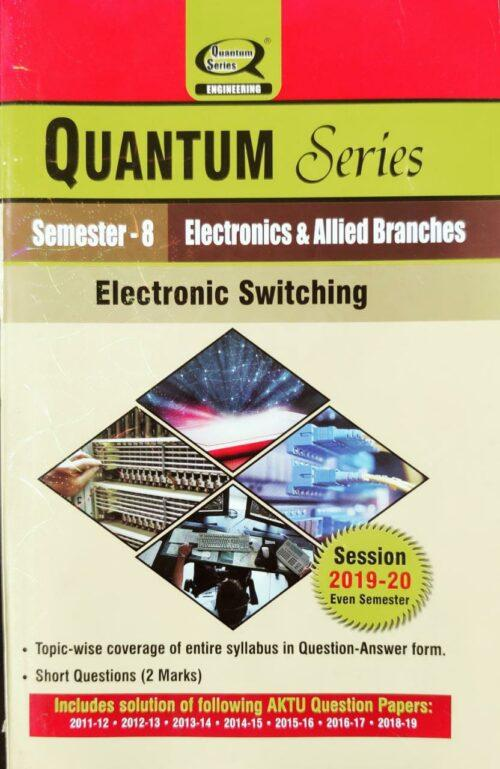 Electronic Switching Quantum B Tech Electronics and Allied 8th Sem