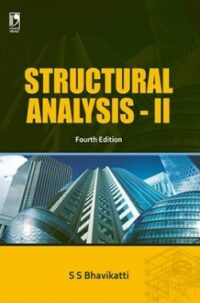 Structural Analysis 2 by S S Bhavikatti 4th Edition