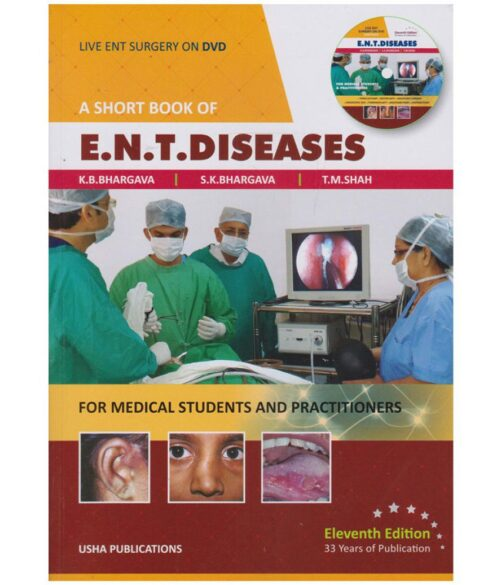 A Short Book of ENT Diseases by K B Bhargava 11th Edition