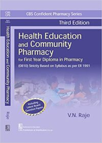 Health Education and Community Pharmacy by V N Raje 3rd Edition