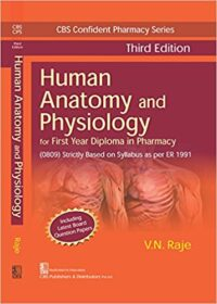 Human Anatomy and Physiology by V N Raje 3rd Edition