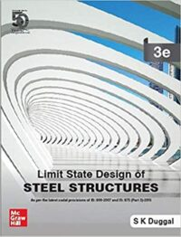 Limit State Design of Steel Structures by S K Duggal 3rd Edition