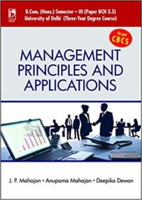 Management Principles and Applications by J P Mahajan as per CBCS