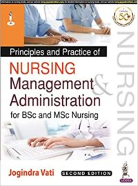 Principles and Practice of Nursing Management and Administration by Jogindra Vati 2nd Edition