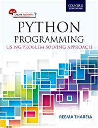 Python Programming Using Problem Solving Approach by Reema Thareja