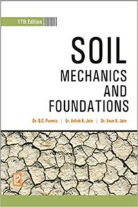 Soil Mechanics and Foundations by Dr B C Punmia 17th Edition