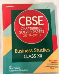 Arihant CBSE Chapterwise Business Studies Solved Papers 2019-2010 Class 12 | New Edition