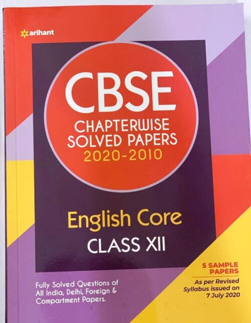 Arihant CBSE Chapterwise English Core Solved Papers 2020