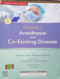 Stolting Anesthesia and Co Existing Disease (3rd South Asia Edition) by Roberta L Hines