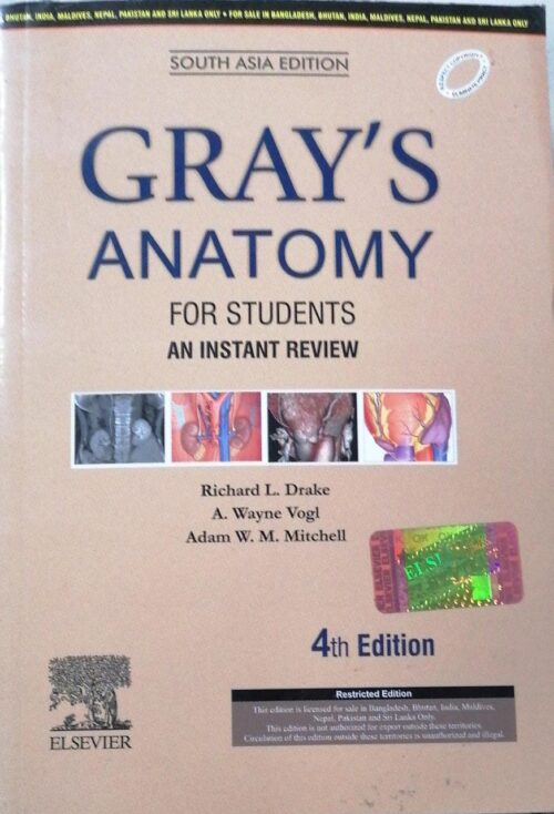 Grays Anatomy for Student An Instant Review 4th Edition by Richard L Drake