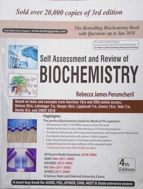 Self Assessment and Review of Biochemistry 4th Edition by Rebecca James Perumcheril