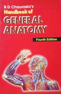 Handbook of General Anatomy by B D Chaurasia 4th Edition