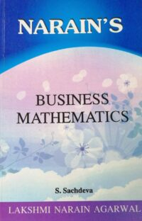 Narains Business Mathematics by S Sachdeva