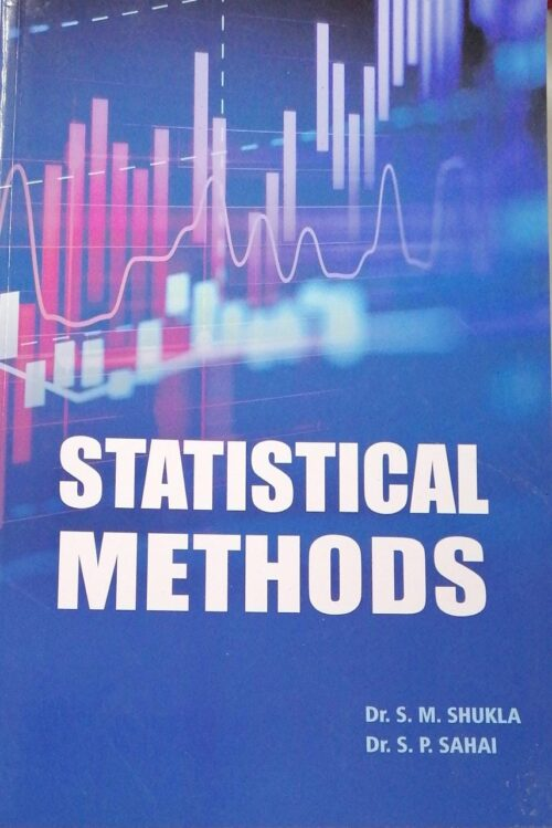 Statistical Method by Dr S M Shukla