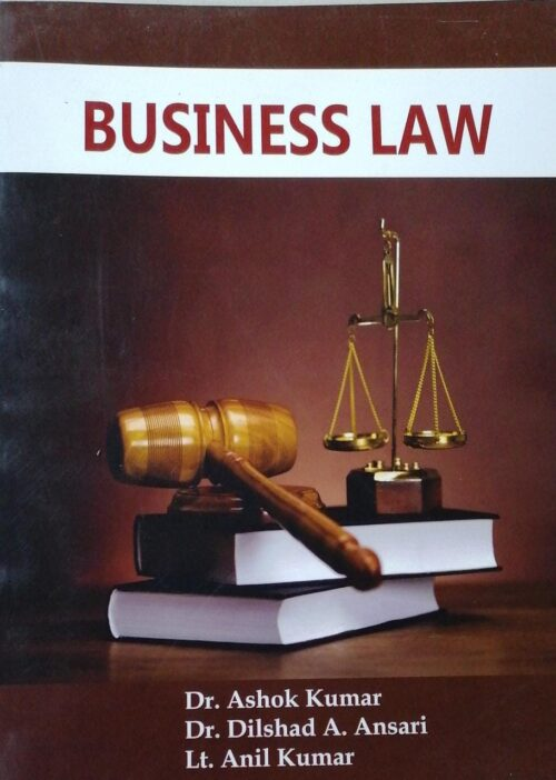 Business Law by Dr Ashok Kumar