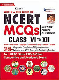 KIRAN WHITE AND RED NCERT MCQs CLASS 6 TO 12