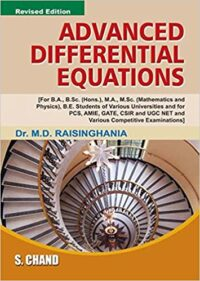 Advanced Differential Equations by Dr M D Raisinghania