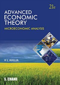 Advanced Economic Theory-Micro Economic Analysis 21Ed