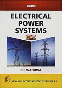 Electrical Power Systems 7th Ed by C L Wadhwa