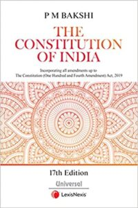 The Constitution of India by P M Bakshi 17th Ed