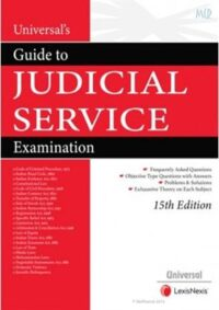 Guide to Judicial Services Examination 15th Ed by Universals