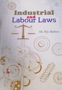 Industrial And Labour Law by Dr M J Mathew