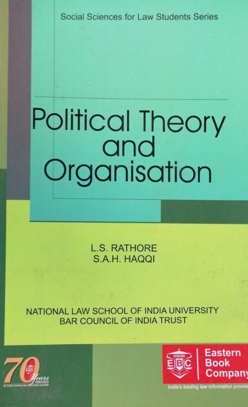 Political Theory and Organisation by L S Rathore