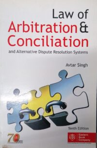 Law of Arbitration and Conciliation and Alternative Dispute Resolution Systems