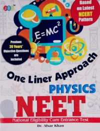 NEET Physics One Linear Approach by Dr Afsar Khan