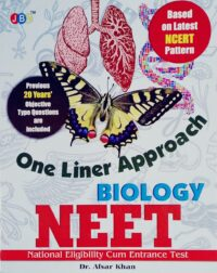 NEET Biology One Linear Approach by Dr Afsar Khan
